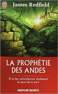 La prophetie des andes le livre
